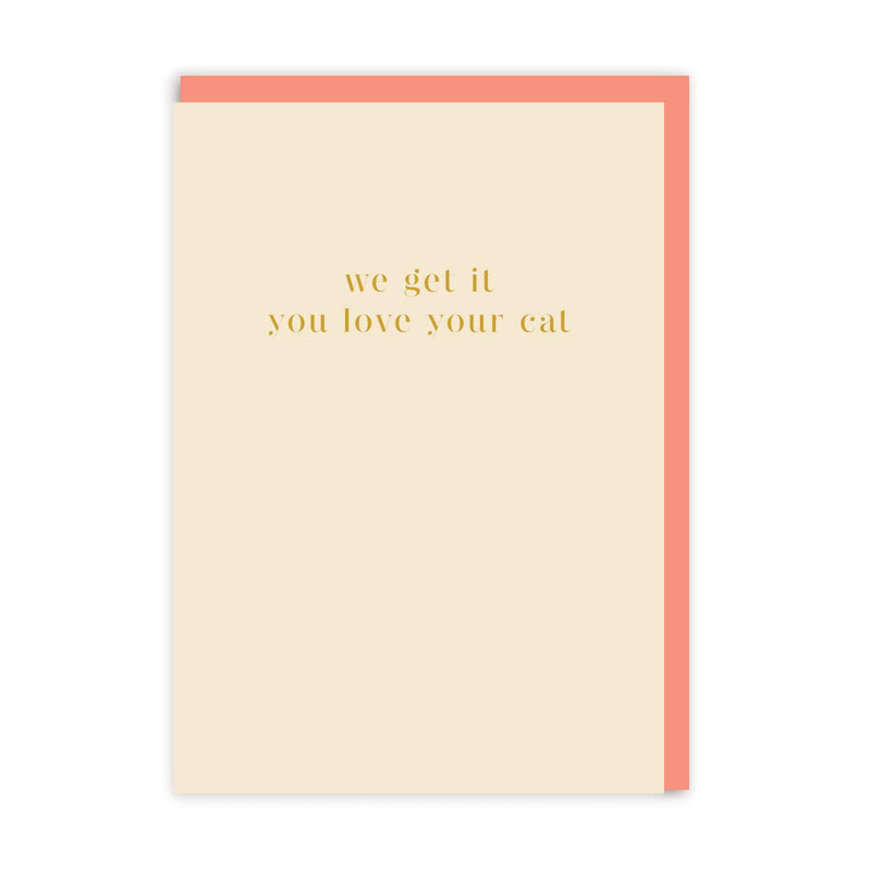 You Love Your Cat Greeting Card