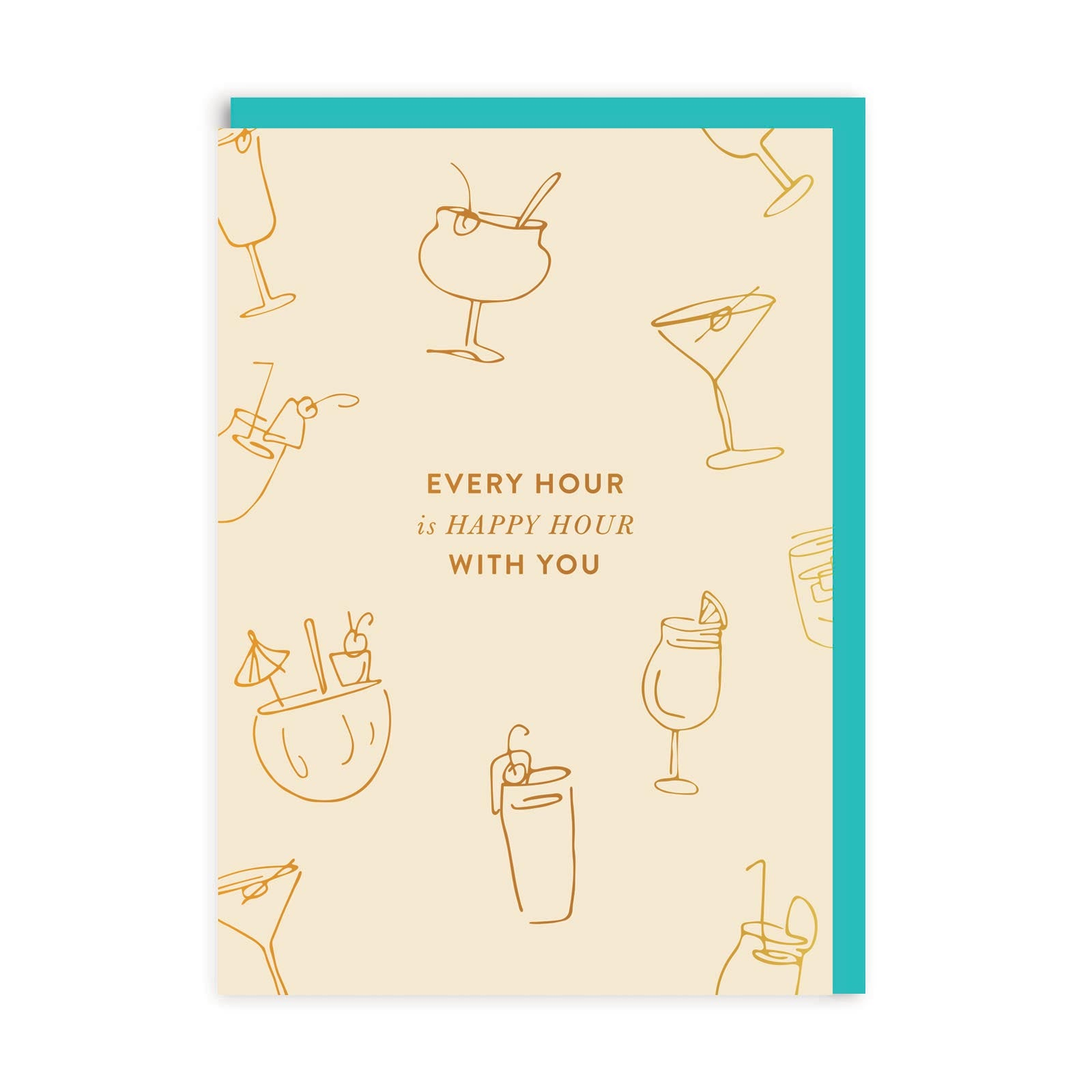 Every Hour Is Happy Hour Greeting Card