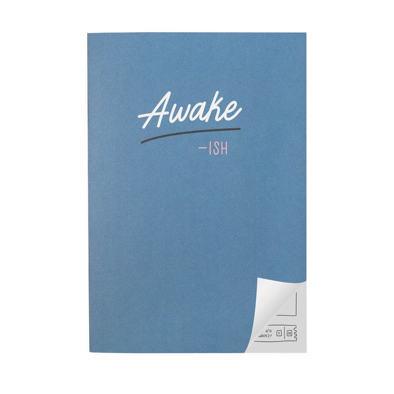 Awake-ish A4ish Notebook