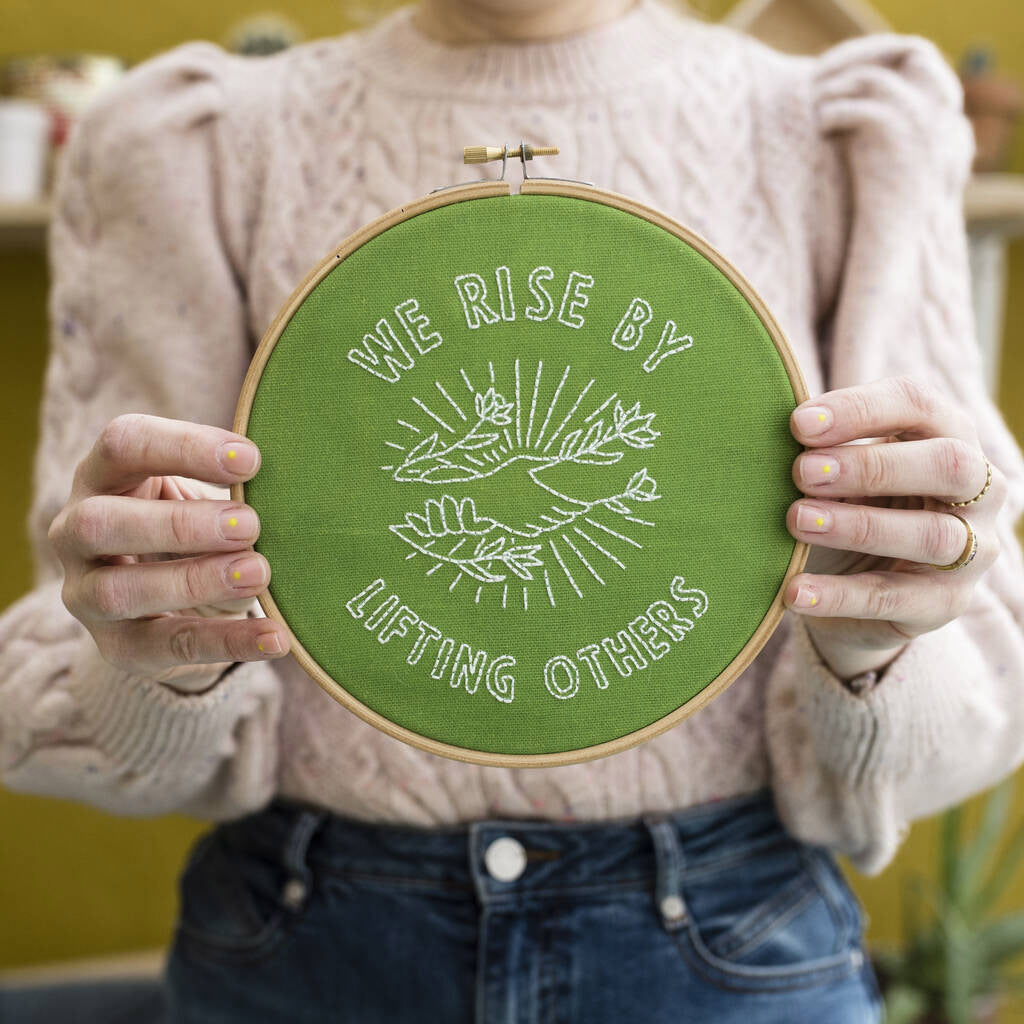 We Rise by Lifting Others Green Embroidery Kit