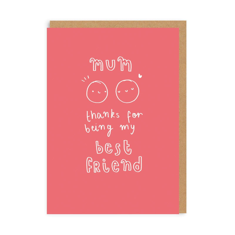 Mum Best Friend Greeting Card
