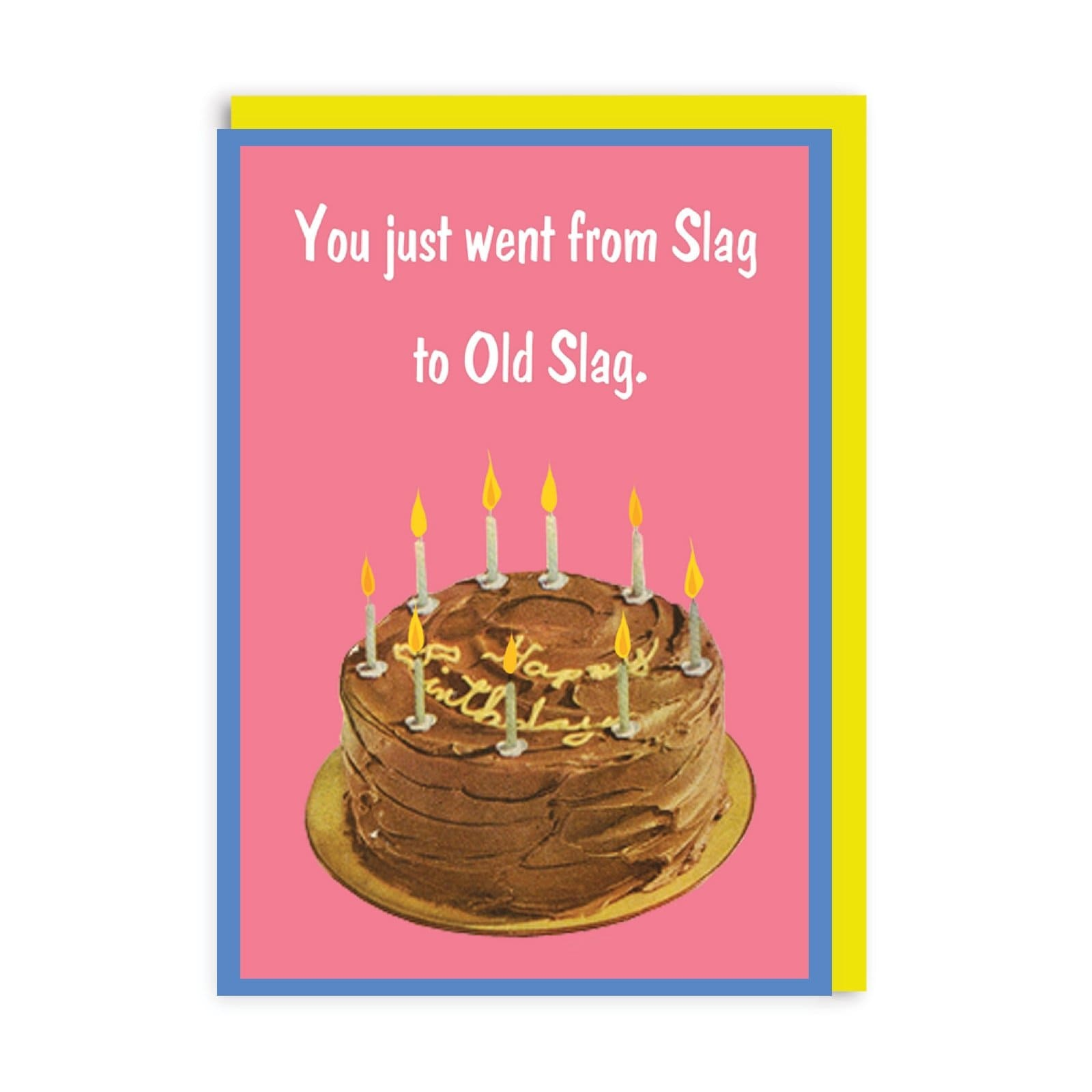 Old Slag Greeting Card