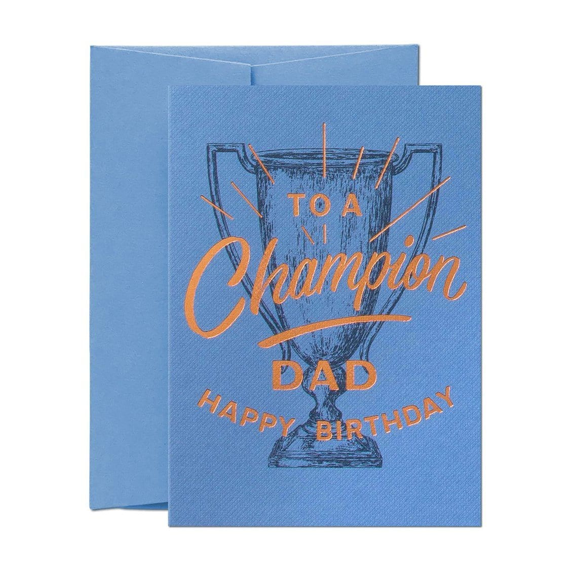 To A Champion Dad Birthday Greeting Card