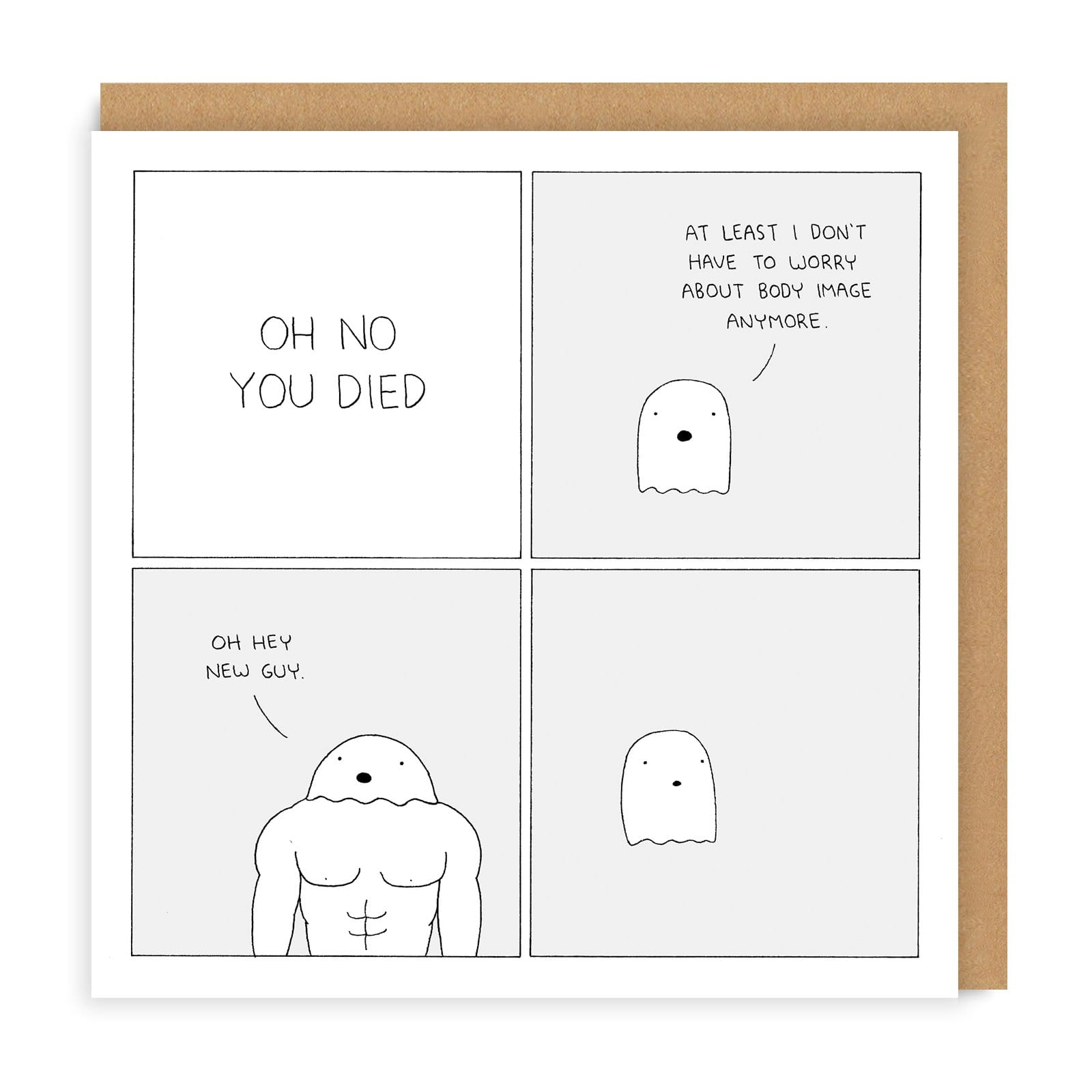 You Died Greeting Card