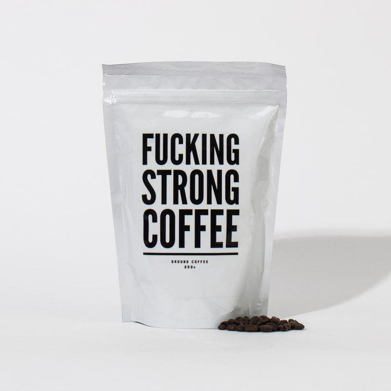 F*cking Strong Coffee