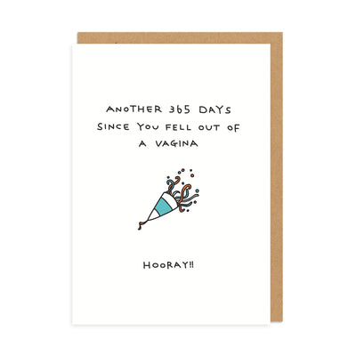 Fell Out Of A Vagina Birthday Greeting Card