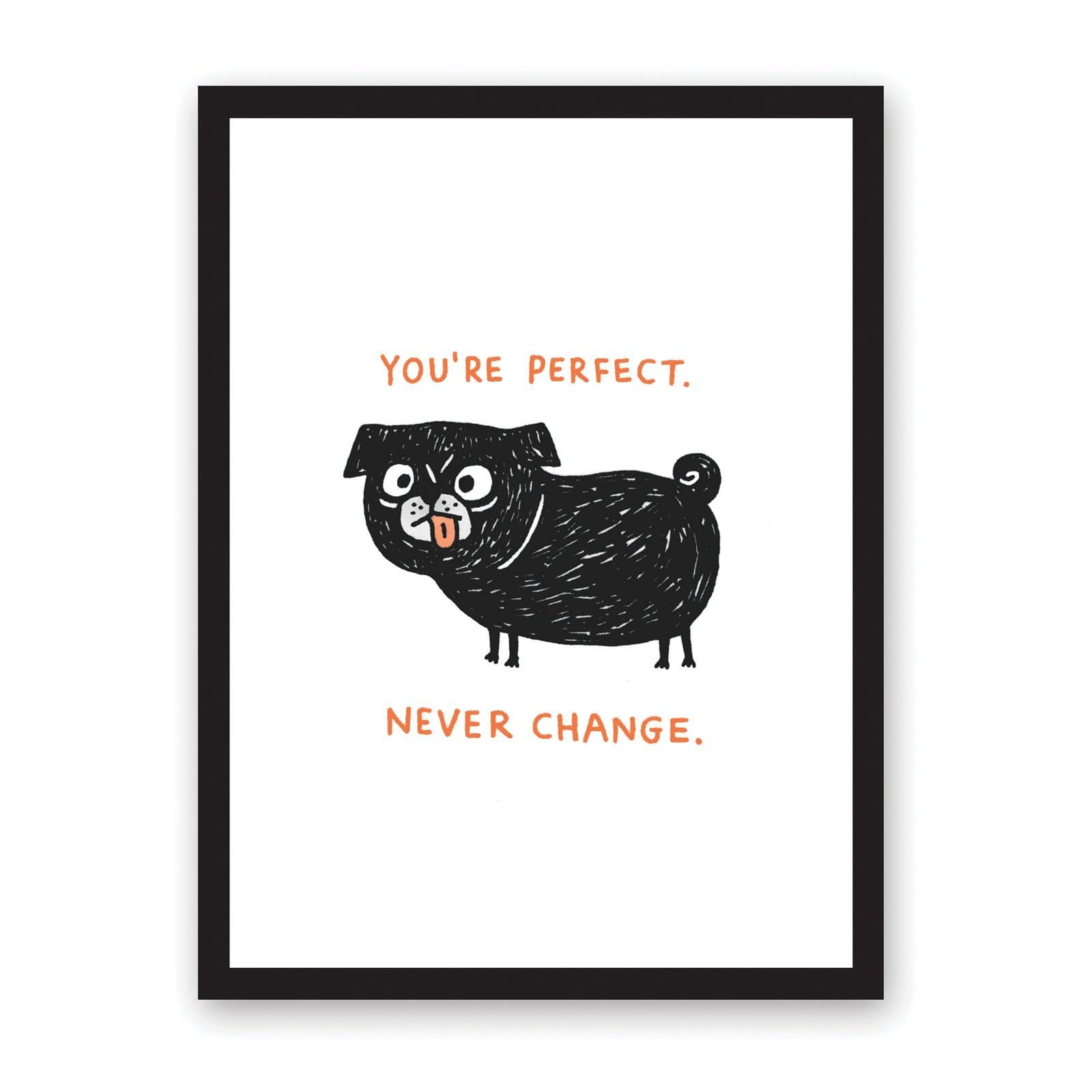 Gemma Correll illustration of black pug with cross eyes and tongue out, with orange wording above and below dog