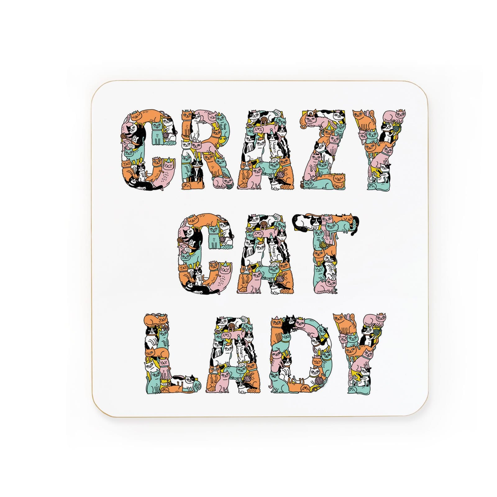 Crazy Cat Lady coaster