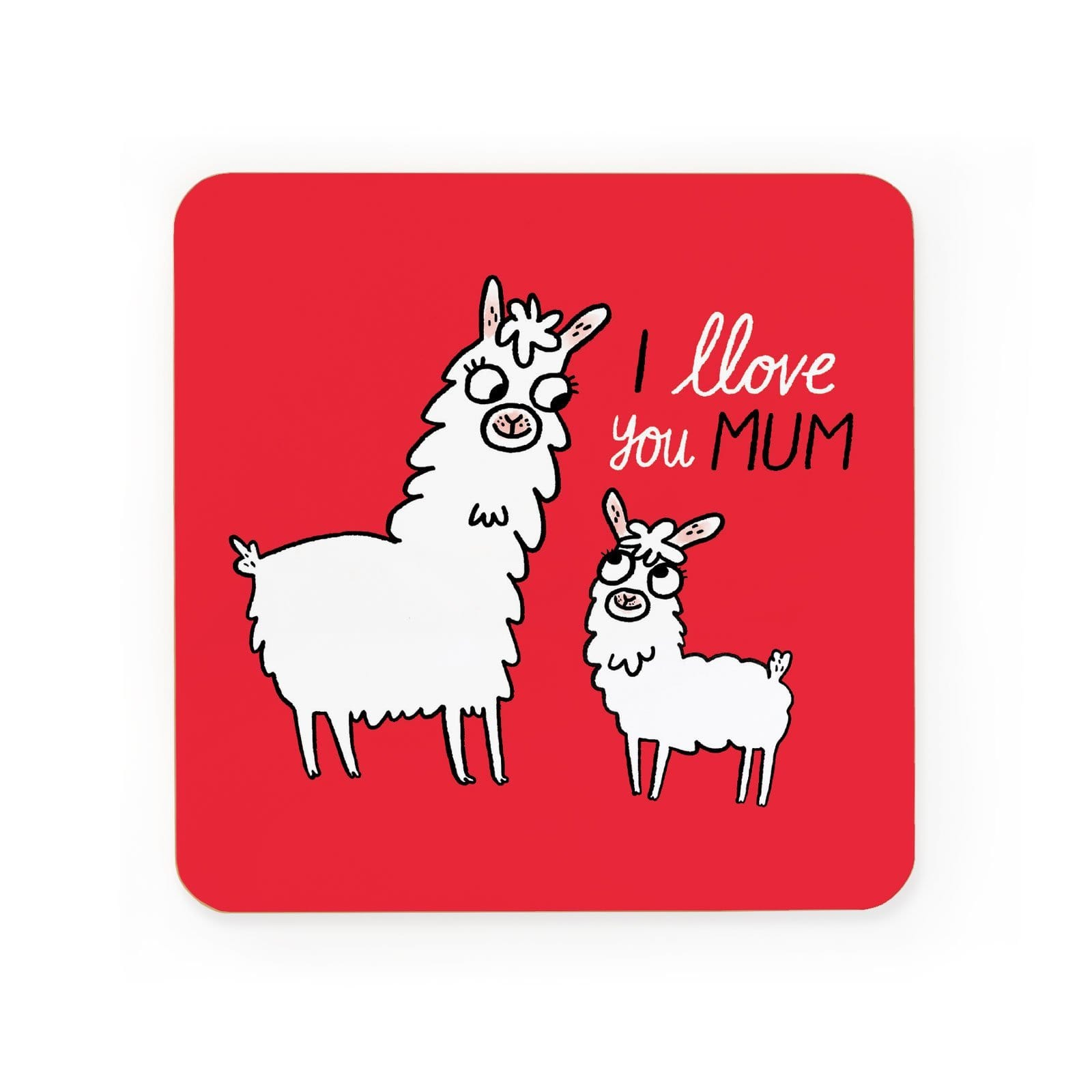 I LLove You Mum Coaster