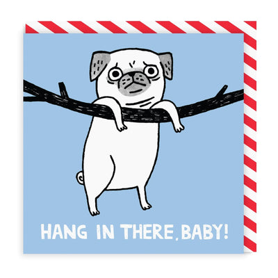 Hang In There Square Greeting Card