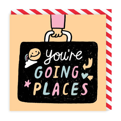 Youre Going Places Square Greeting Card