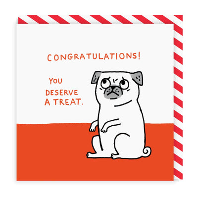 Congratulations, You Deserve a Treat Square Greeting Card