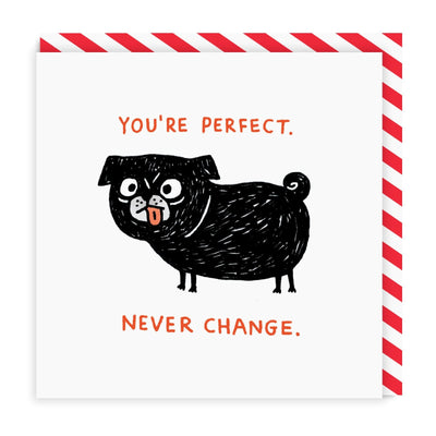 Never Change Square Greeting Card