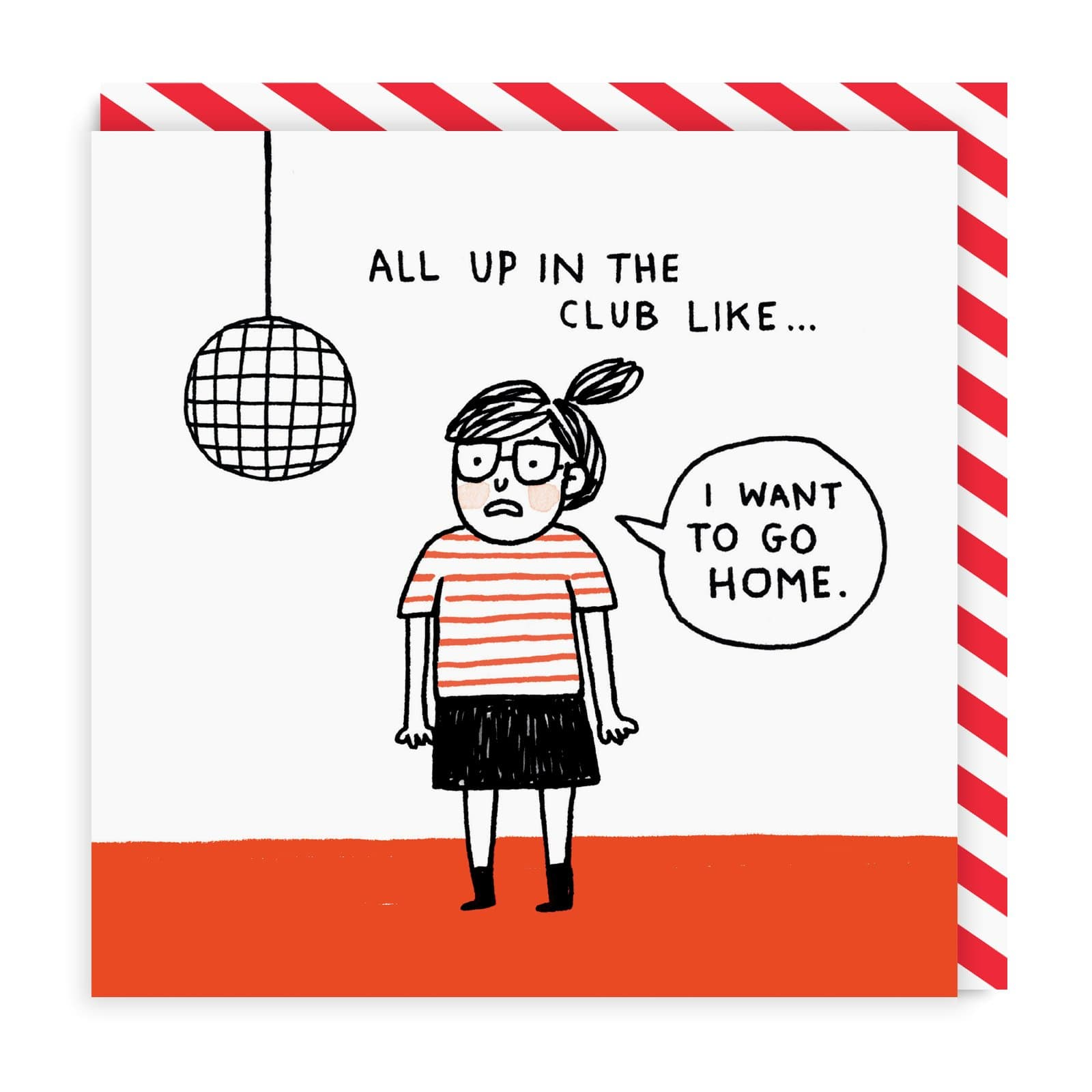 All Up in The Club Square Birthday Greeting Card