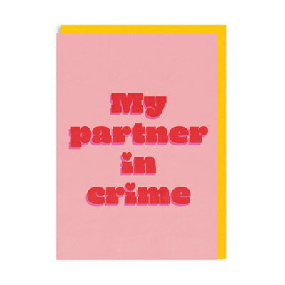 Partner In Crime Greeting Card