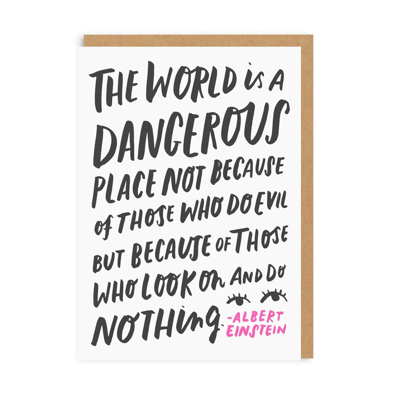 The World Is A Dangerous Place Greeting Card