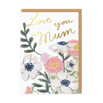 Mum Love You Floral Greeting Card