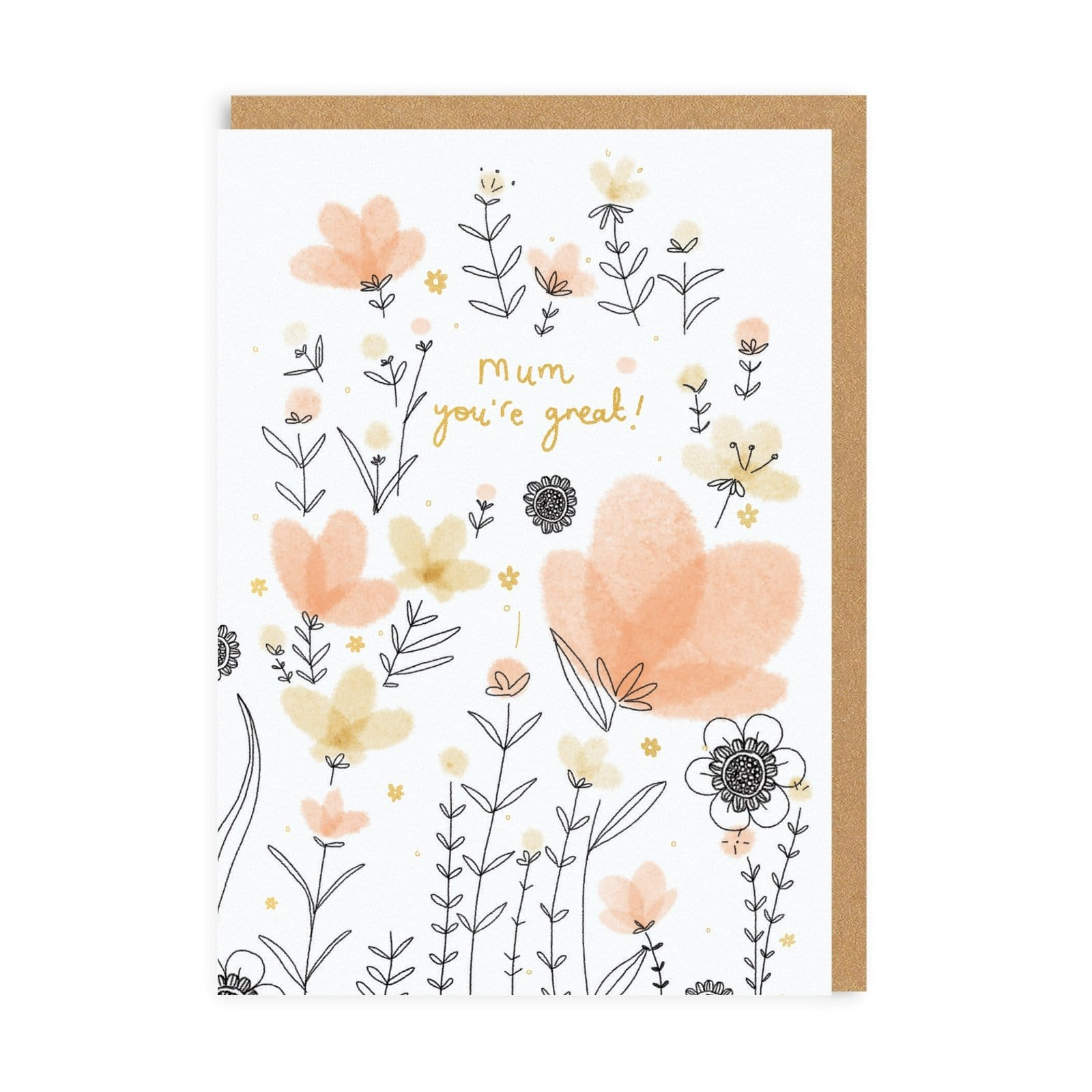 Mum You're Great! Greeting Card