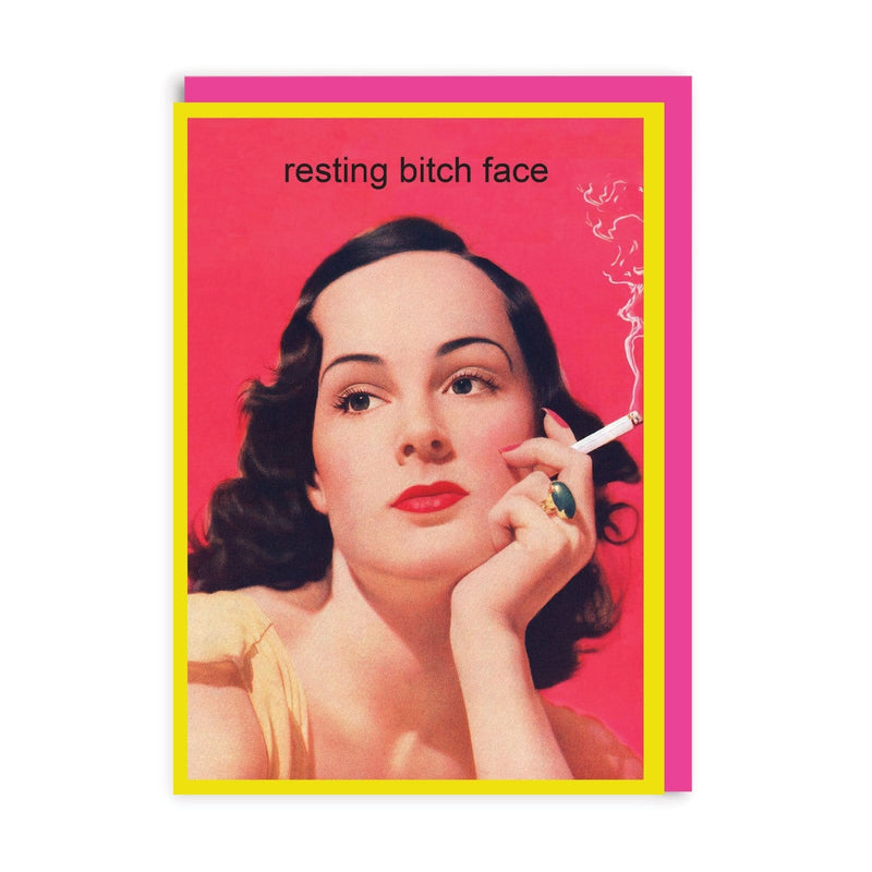 Resting Bitch Face Greeting Card