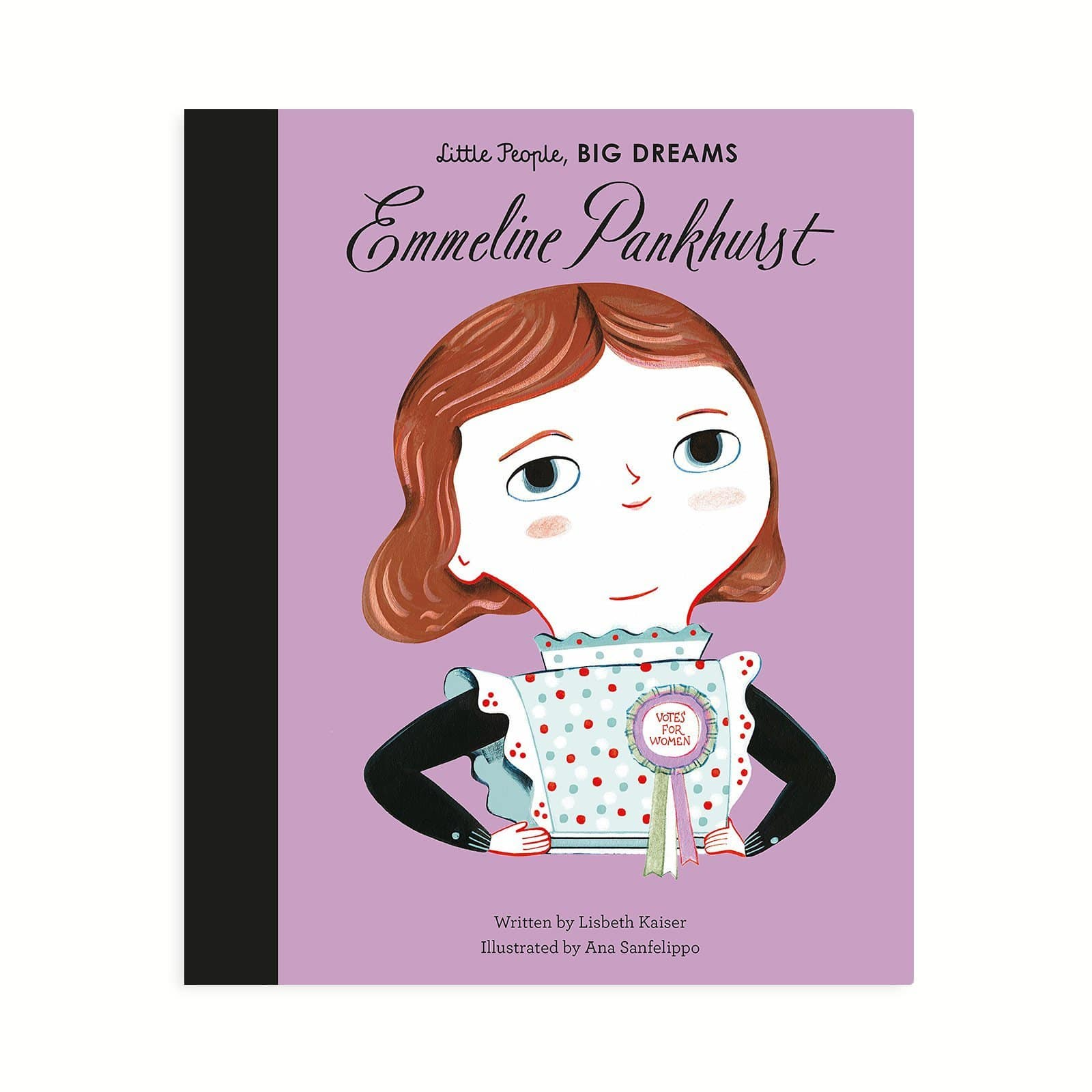 Emmeline Pankhurst - Little People Big Dreams Book