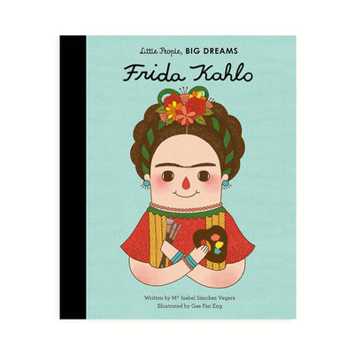 Frida Kahlo - Little People Big Dreams Book