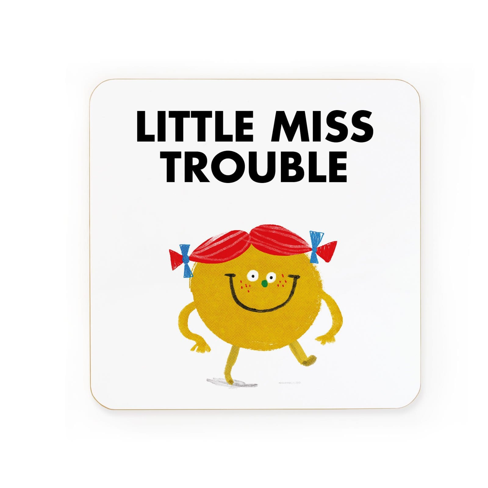Little Miss Trouble Coaster