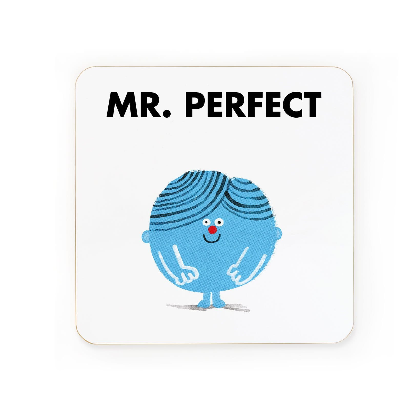 Mr Perfect Coaster