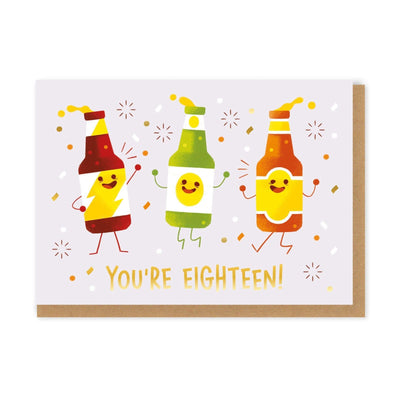 You're Eighteen Bottles Greeting Card