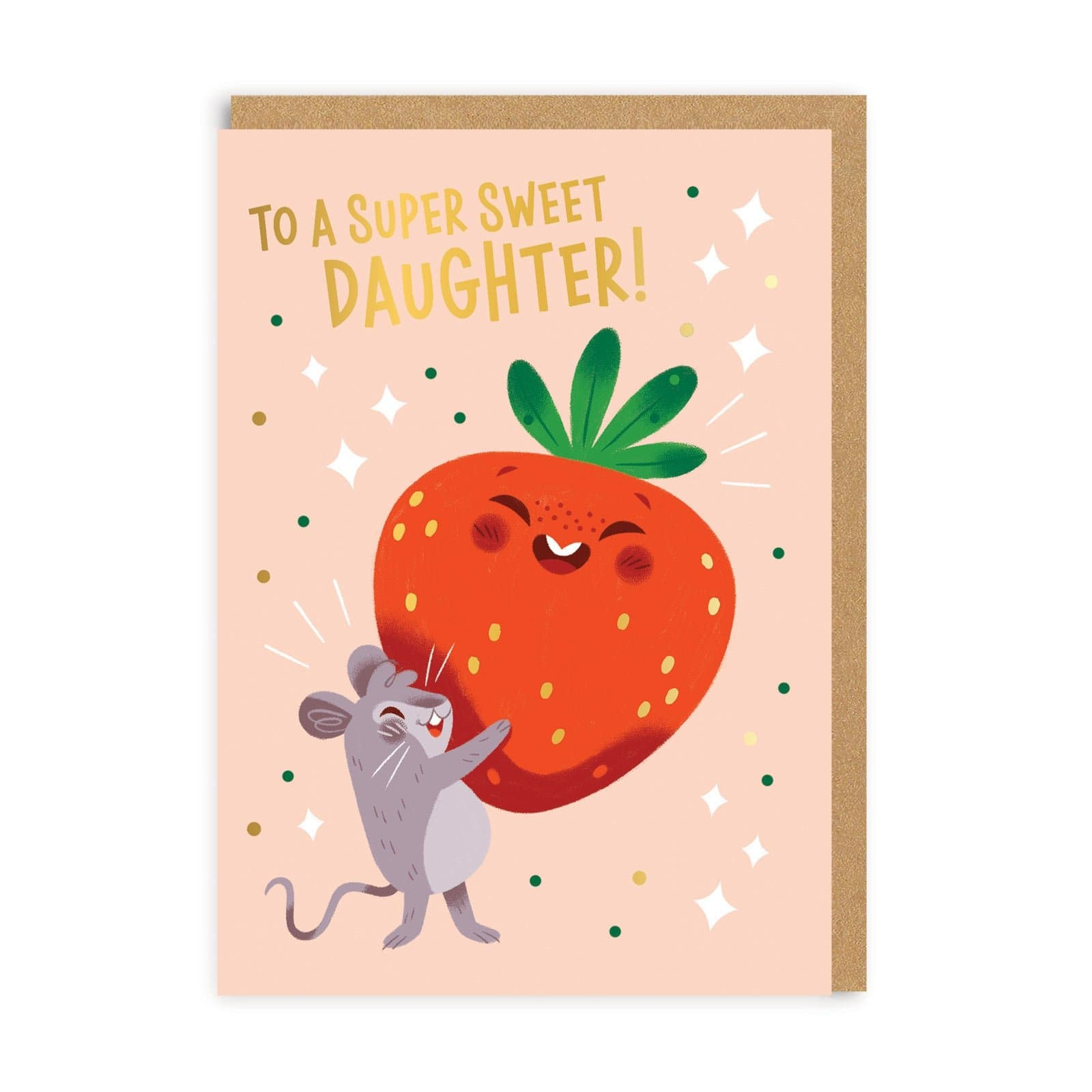 Daughter Super Sweet Greeting Card