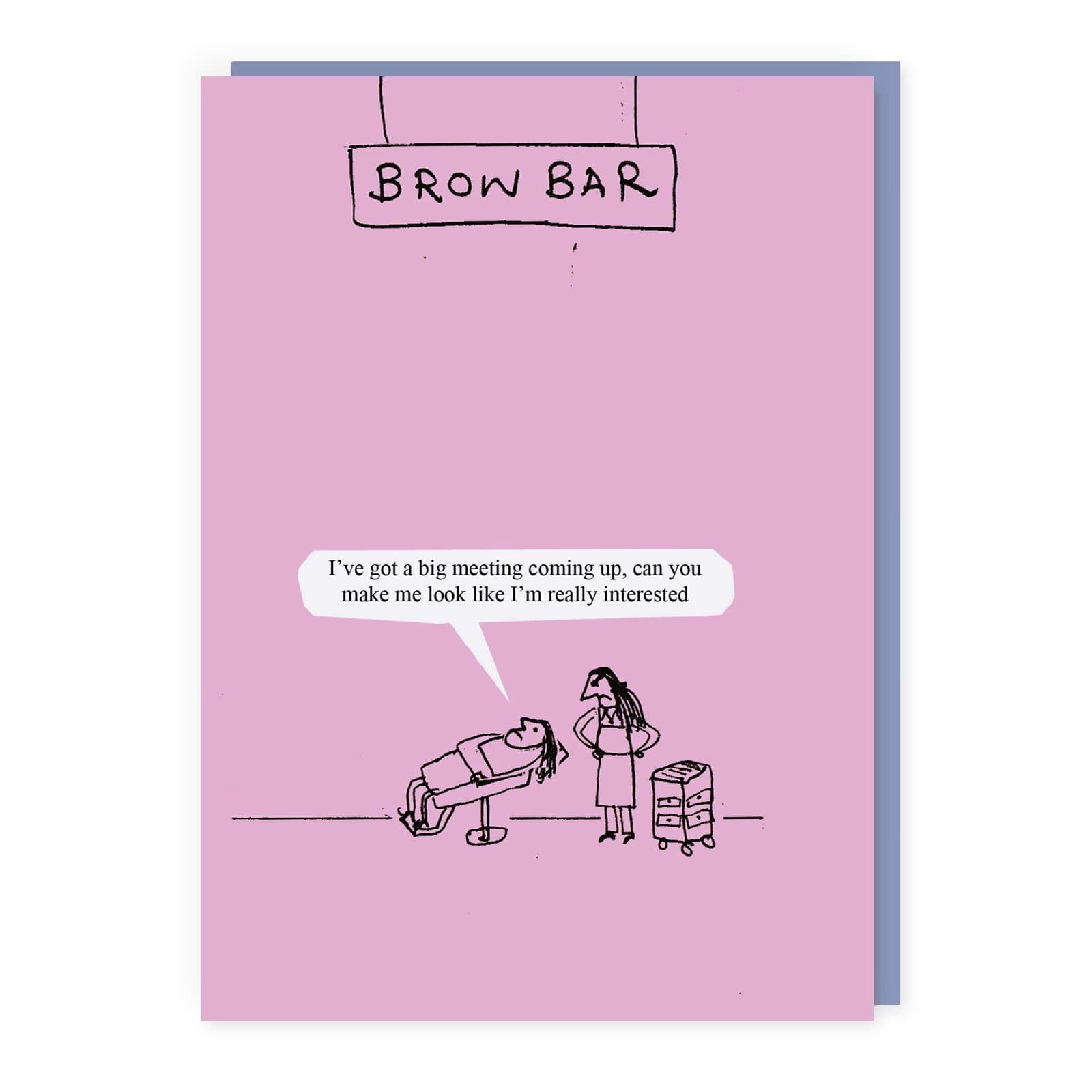 Brow Bar Greeting Card