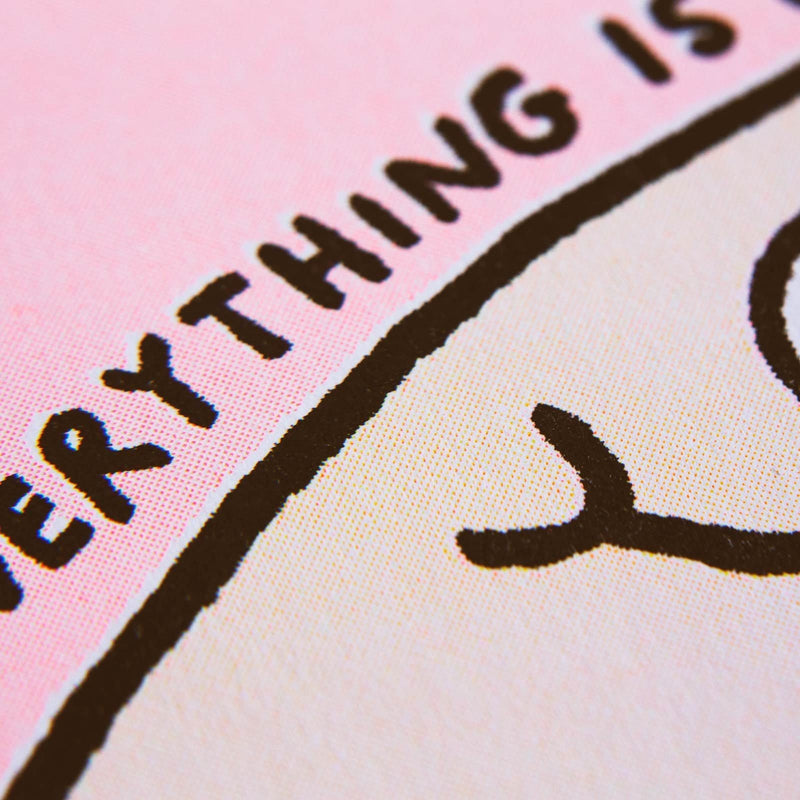 A4 Everything Is Going To Be Ok Riso Print