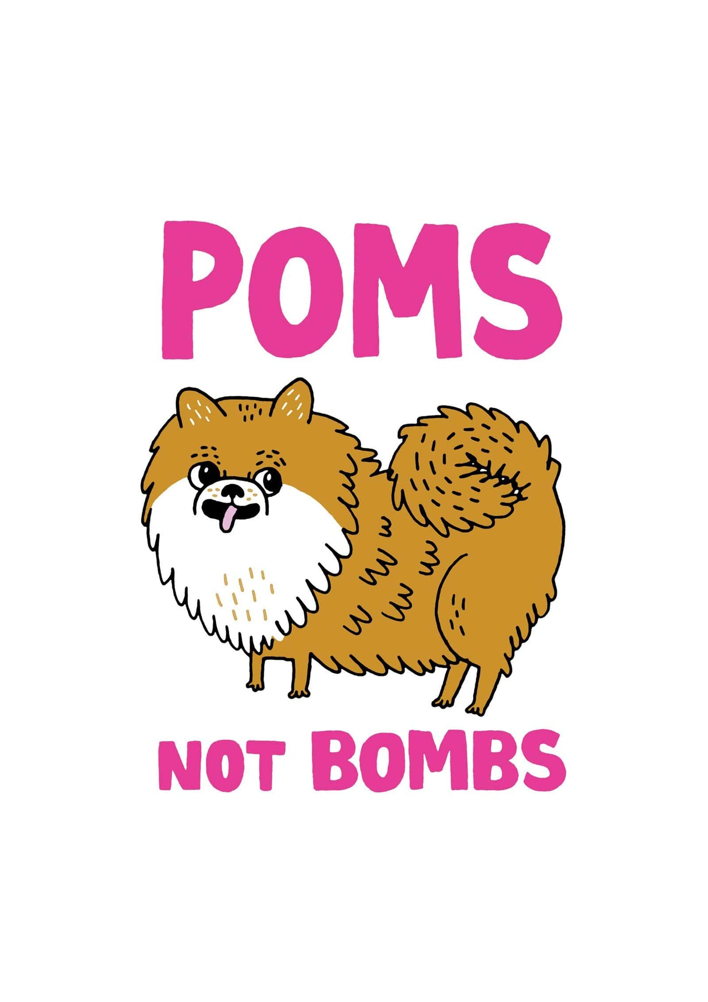 Poms Not Bombs Print