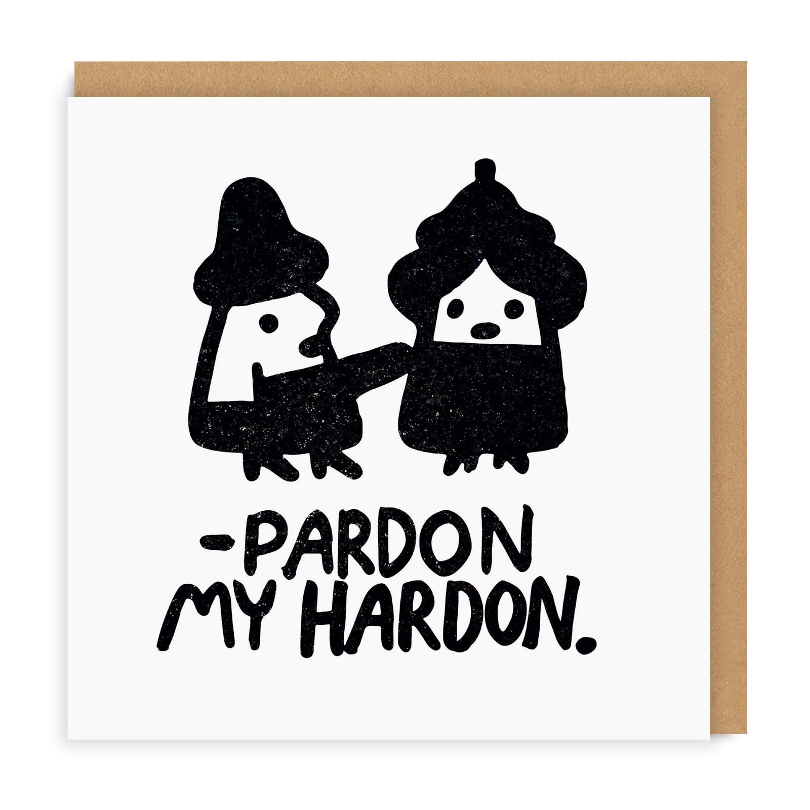 Pardon My Hard On Greeting Card