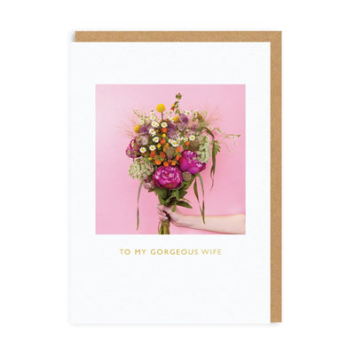 To My Gorgeous Wife Greeting Card