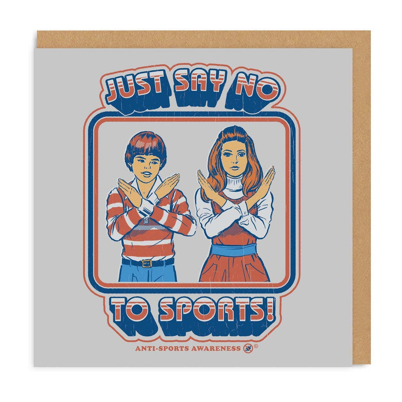 Just Say No To Sports Square Greeting Card