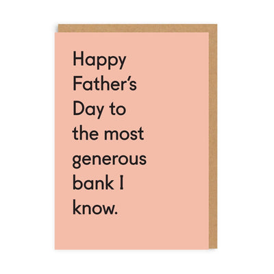 Generous Bank Father's Day Greeting Card
