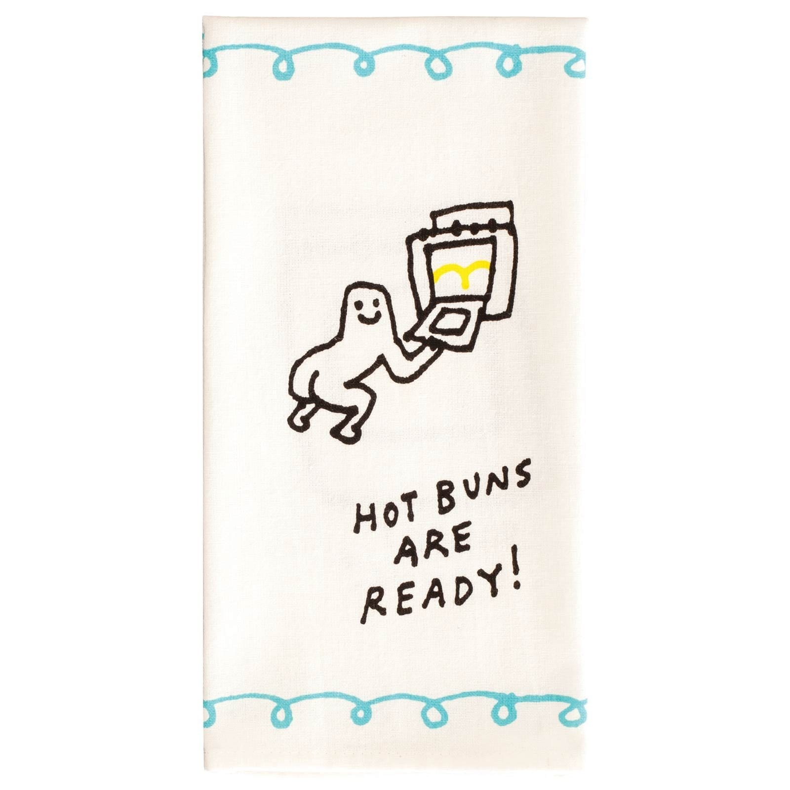 Hot Buns Are Ready Tea Towel