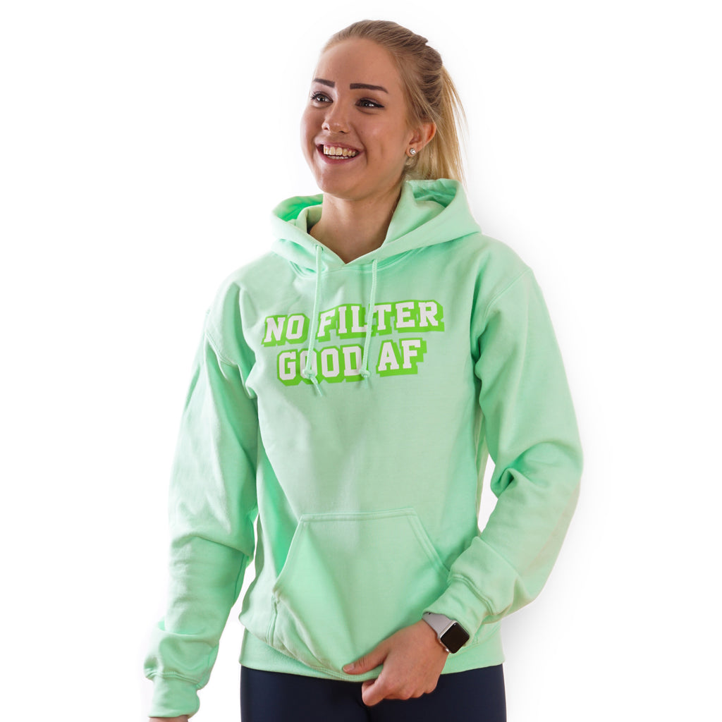 No filter Good AF - Green Lohilo Hoodie - Lohilo