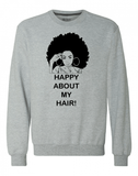 Happy with My Hair Sweatshirt