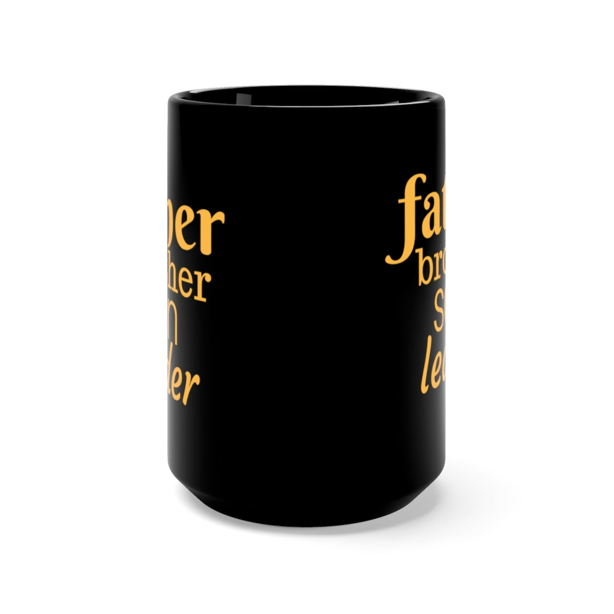 Father, brother, son, leader mug (black)