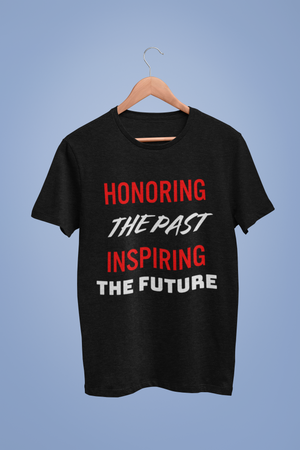 (Honoring the Past, Inspiring the Future)