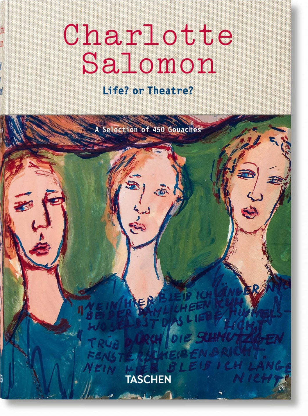 Charlotte Salomon: Life or Theatre?