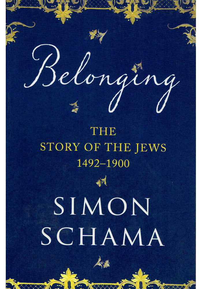 The Story of the Jews: Belonging (1492-1900)