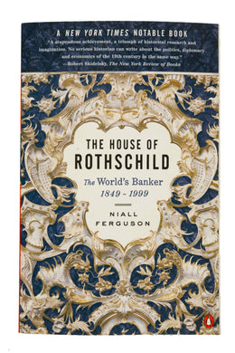 The House of Rothschild 1849-1999