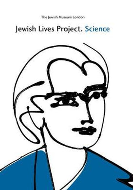 Jewish Lives Project: Science