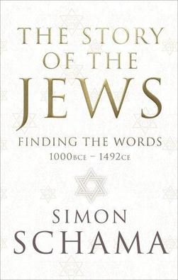 The Story of the Jews: Finding the Words (1000 BCE-1492 CE)