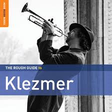 The Rough Guide to Klezmer
