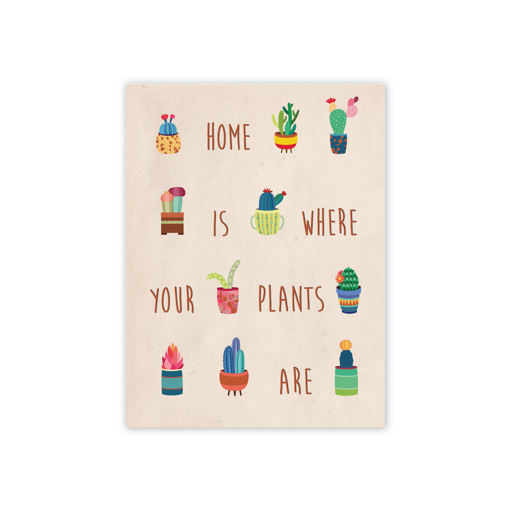 Home is where your plants are
