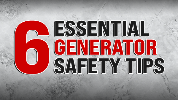 6 Essential Generator Safety Tips Everyone Needs To Know