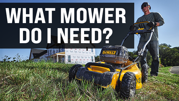 What Lawn Mower Do I Need?